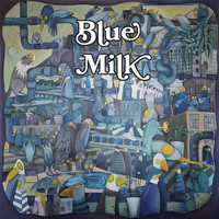 Blue Milk - Coal in the Fire