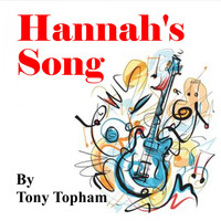 Tony Topham / - Hannah's Song