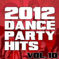 The Re-Mix Heroes - 2012 Dance Party Hits, Vol. 10
