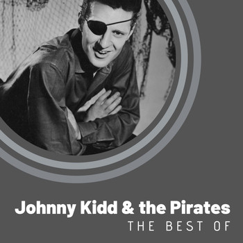 Johnny Kidd & The Pirates - The Best of Johnny Kidd & The Pirates