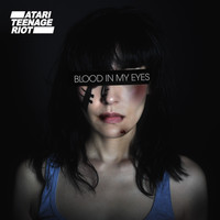 Atari Teenage Riot - Blood In My Eyes (Explicit)