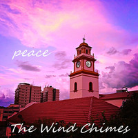 The Wind Chimes - Peace