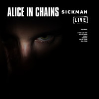 Alice In Chains - Sickman (Live)