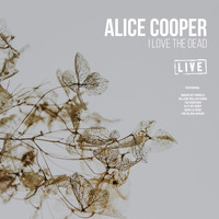 Alice Cooper - I Love the Dead (Live)