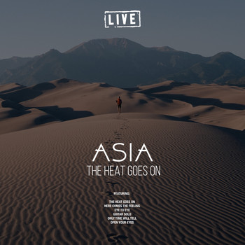 Asia - The Heat Goes On (Live)