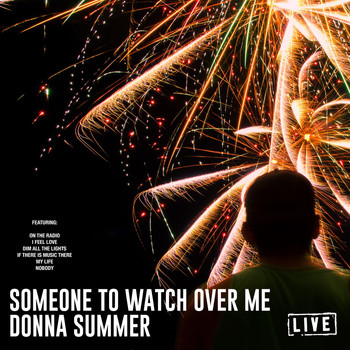 Donna Summer - Someone To Watch Over Me (Live)