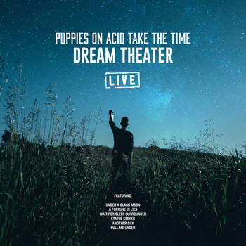 Dream Theater - Puppies On Acid Take The Time (Live)
