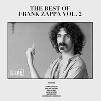 Frank Zappa - The Best of Frank Zappa Vol. 2 (Live)