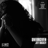 Jeff Buckley - Unforgiven (Live)