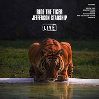 Jefferson Starship - Ride The Tiger (Live)
