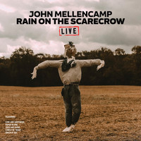 John Mellencamp - Rain On The Scarecrow (Live)