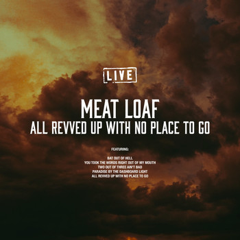 Meat Loaf - All Revved Up With No Place To Go (Live)