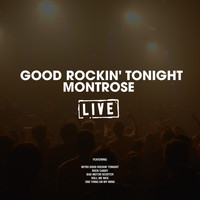 Montrose - Good Rockin' Tonight (Live)