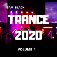 Sam Black - Trance 2020, Vol. 1
