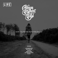 The Allman Brothers Band - Goin' Down The Road Feelin' Bad (Live)