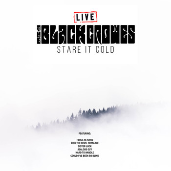 The Black Crowes - Stare It Cold (Live)