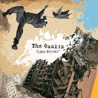 The Qualia - Like Bricks
