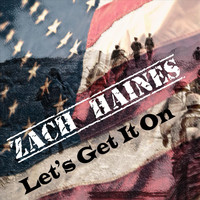 Zach Haines - Let's Get It On