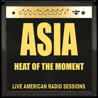Asia - Heat Of The Moment (Live)