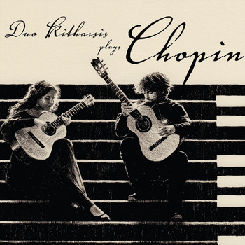 Duo Kitharsis - Duo Kitharsis Plays Chopin (Explicit)