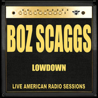 Boz Scaggs - Lowdown (Live)