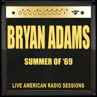 Bryan Adams - Summer Of '69 (Live)