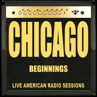 Chicago - Beginnings (Live)
