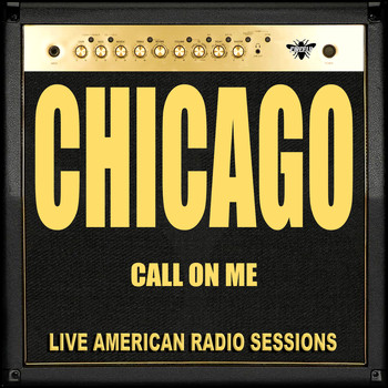 Chicago - Call on Me (Live)