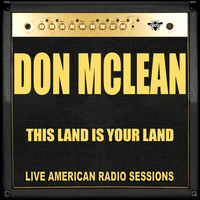 Don McLean - This Land Is Your Land (Live)