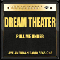 Dream Theater - Pull Me Under (Live)