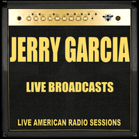Jerry Garcia - Live Broadcasts (Live)