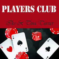 Ike & Tina Turner - Players Club