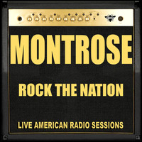 Montrose - Rock the Nation (Live)