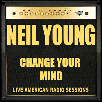 Neil Young - Change Your Mind (Live)