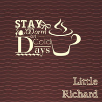 Little Richard - Stay Warm On Cold Days