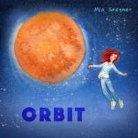 Mia Stegner - Orbit