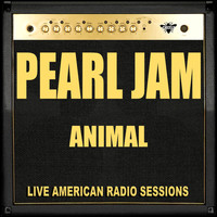 Pearl Jam - Animal (Live)