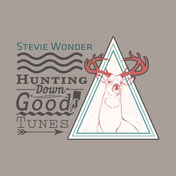 Stevie Wonder - Hunting Down Good Tunes