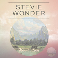 Stevie Wonder - Wood Love