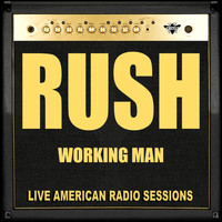 Rush - Working Man (Live)