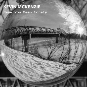 Kevin McKenzie - Have You Been Lonely