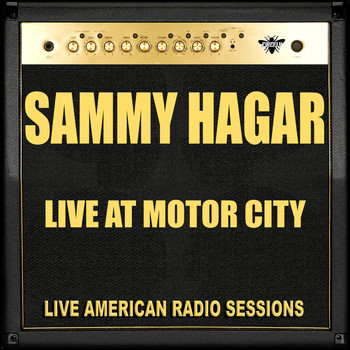 Sammy Hagar - Live at Motor City (Live)