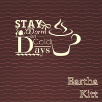 Eartha Kitt - Stay Warm On Cold Days