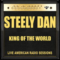 Steely Dan - King Of The World (Live)