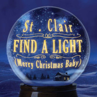 St.Clair / - Find A Light (Merry Christmas Baby)