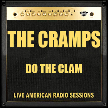 The Cramps - Do The Clam (Live)
