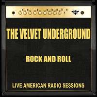 The Velvet Underground - Rock and Roll (Live)