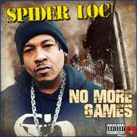 Spider Loc - No More Games