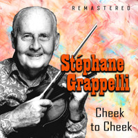 Stéphane Grappelli - Cheek to Cheek (Remastered)