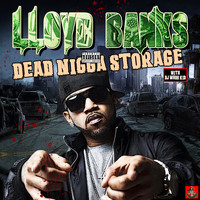 Lloyd Banks - Dead Nig*a Storage (Explicit)